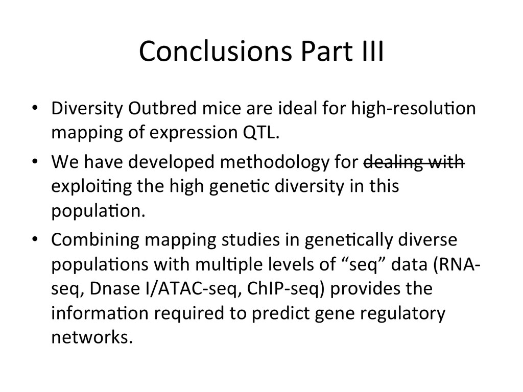 Conclusions Part III   • Diversity ...