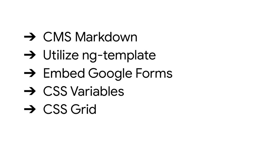 ➔ CMS Markdown ➔ Utilize ng-template ➔ Embed Go...