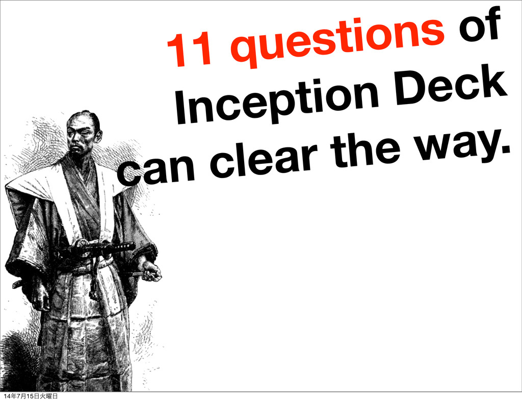 11 questions of Inception Deck can clear the wa...