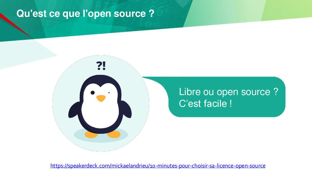 Qu'est ce que l'open source ? https://speakerde...