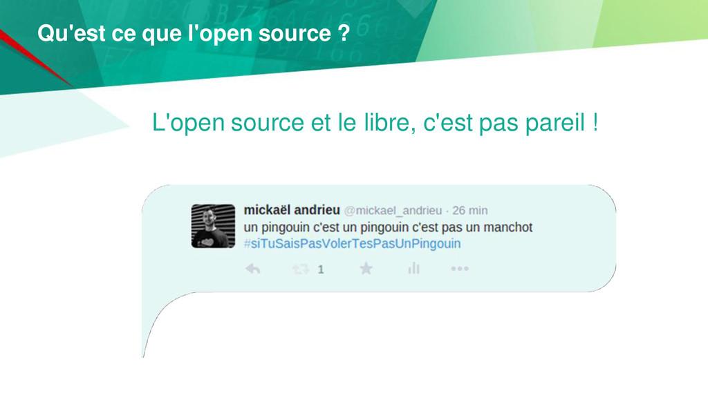 L'open source et le libre, c'est pas pareil ! Q...