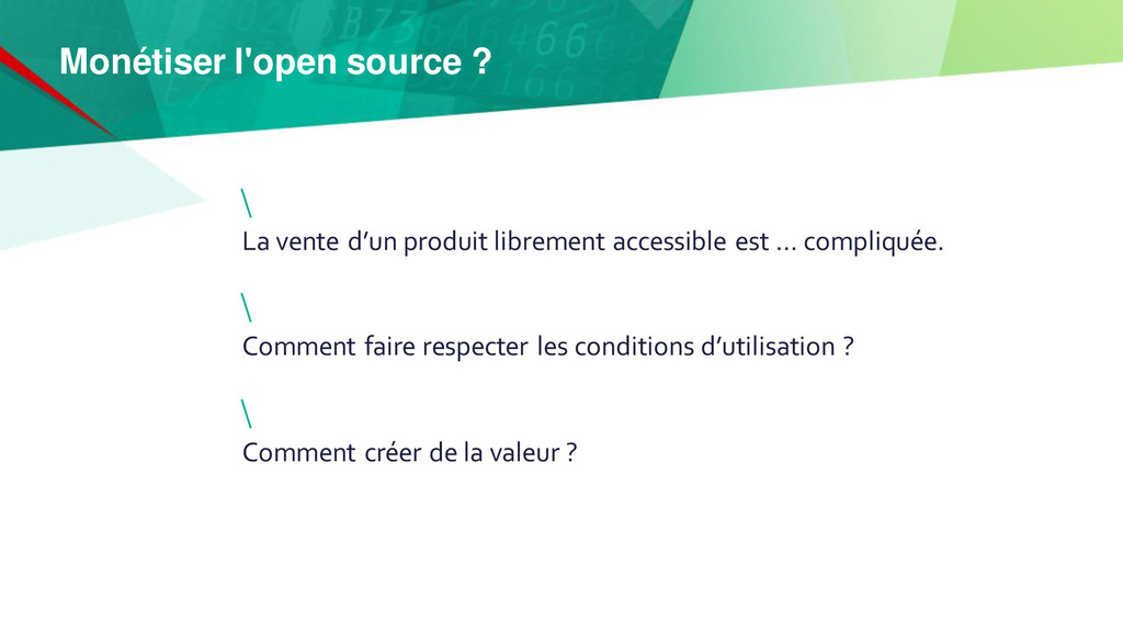 Monétiser l'open source ? La vente d'un produit...