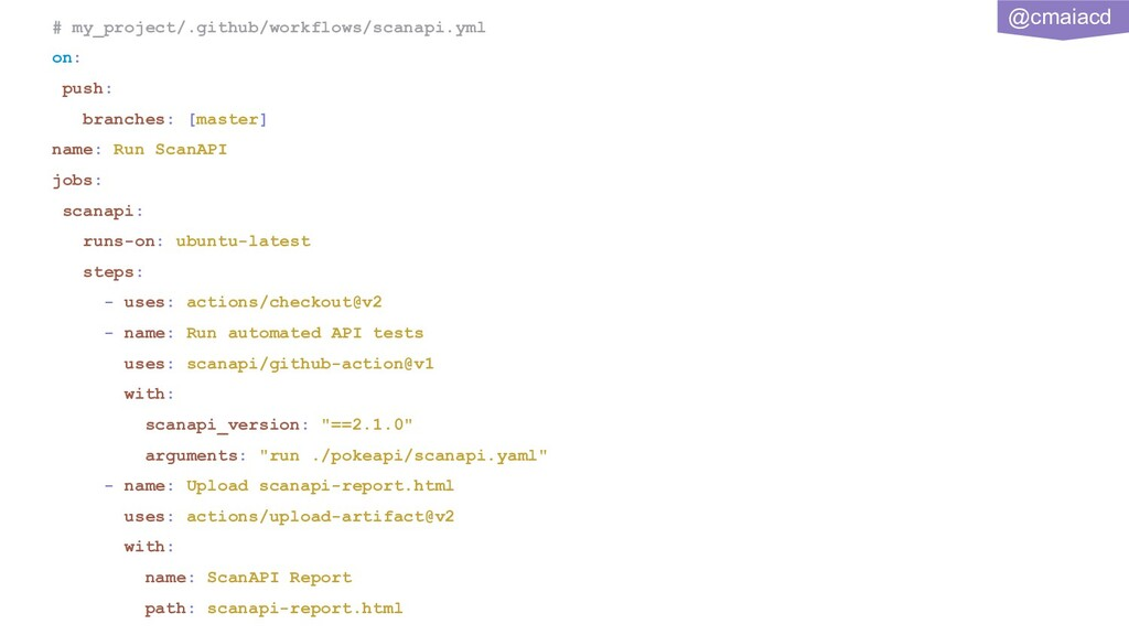 @cmaiacd # my_project/.github/workflows/scanapi...