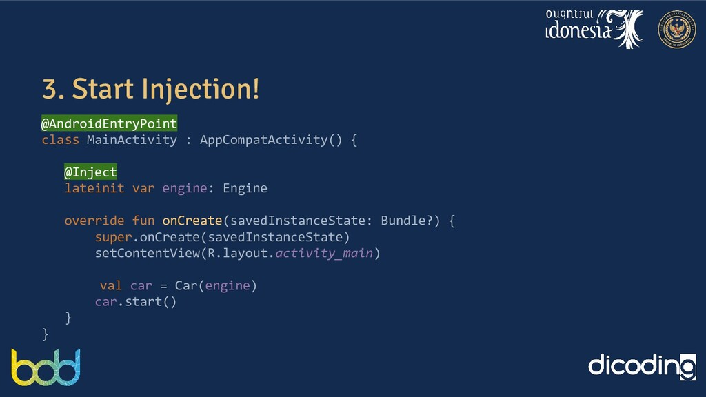 3. Start Injection! @AndroidEntryPoint class Ma...