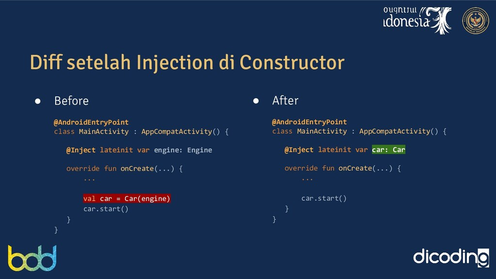 Diff setelah Injection di Constructor ● Before ...