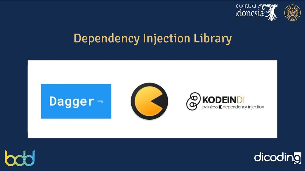 Dependency Injection Library Replace Me! (Bisa ...
