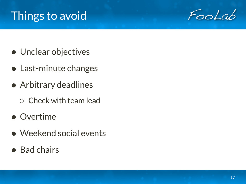 Things to avoid • Unclear objectives • Last-min...