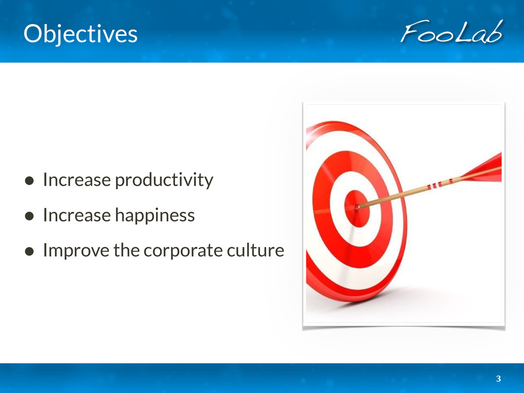 Objectives • Increase productivity • Increase h...