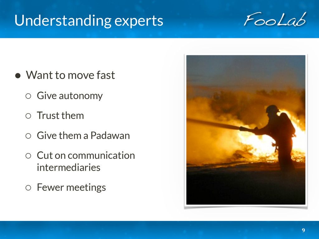 Understanding experts • Want to move fast ◦ Giv...