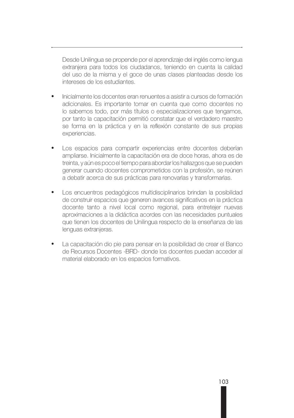 103 Desde Unilingua se propende por el aprendiz...
