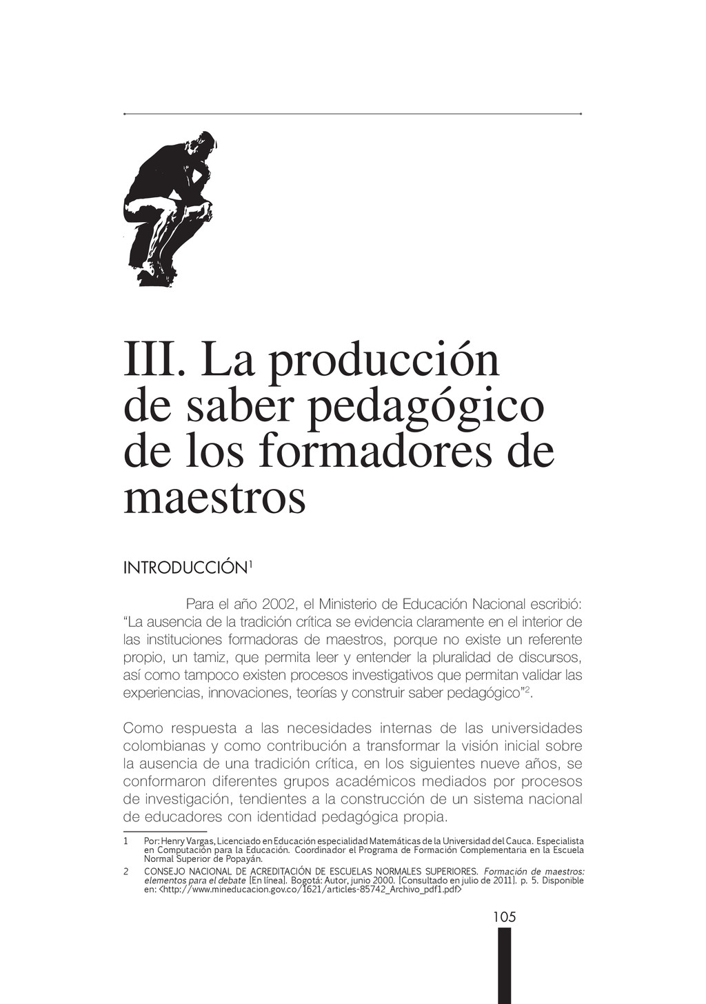 105 III. La producción de saber pedagógico de l...