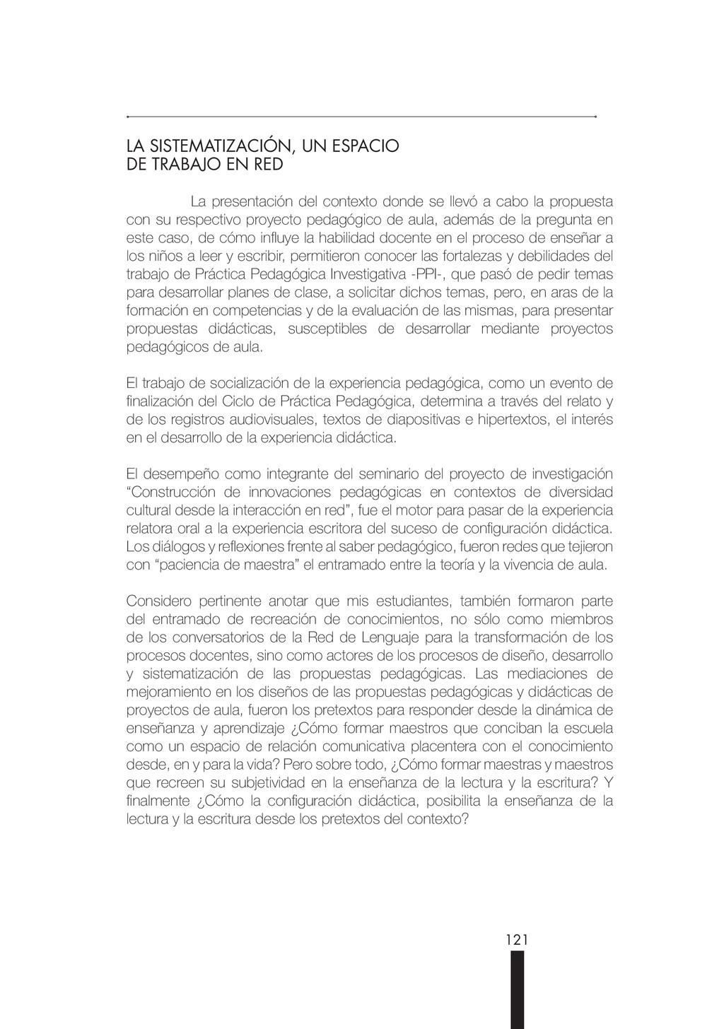 121 LA SISTEMATIZACIÓN, UN ESPACIO DE TRABAJO E...
