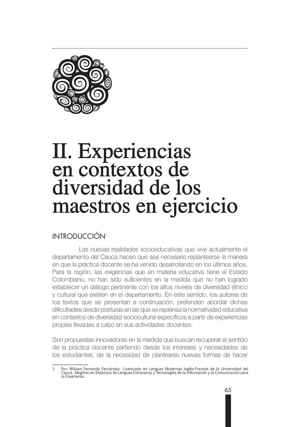 65 II. Experiencias II. Experiencias en context...