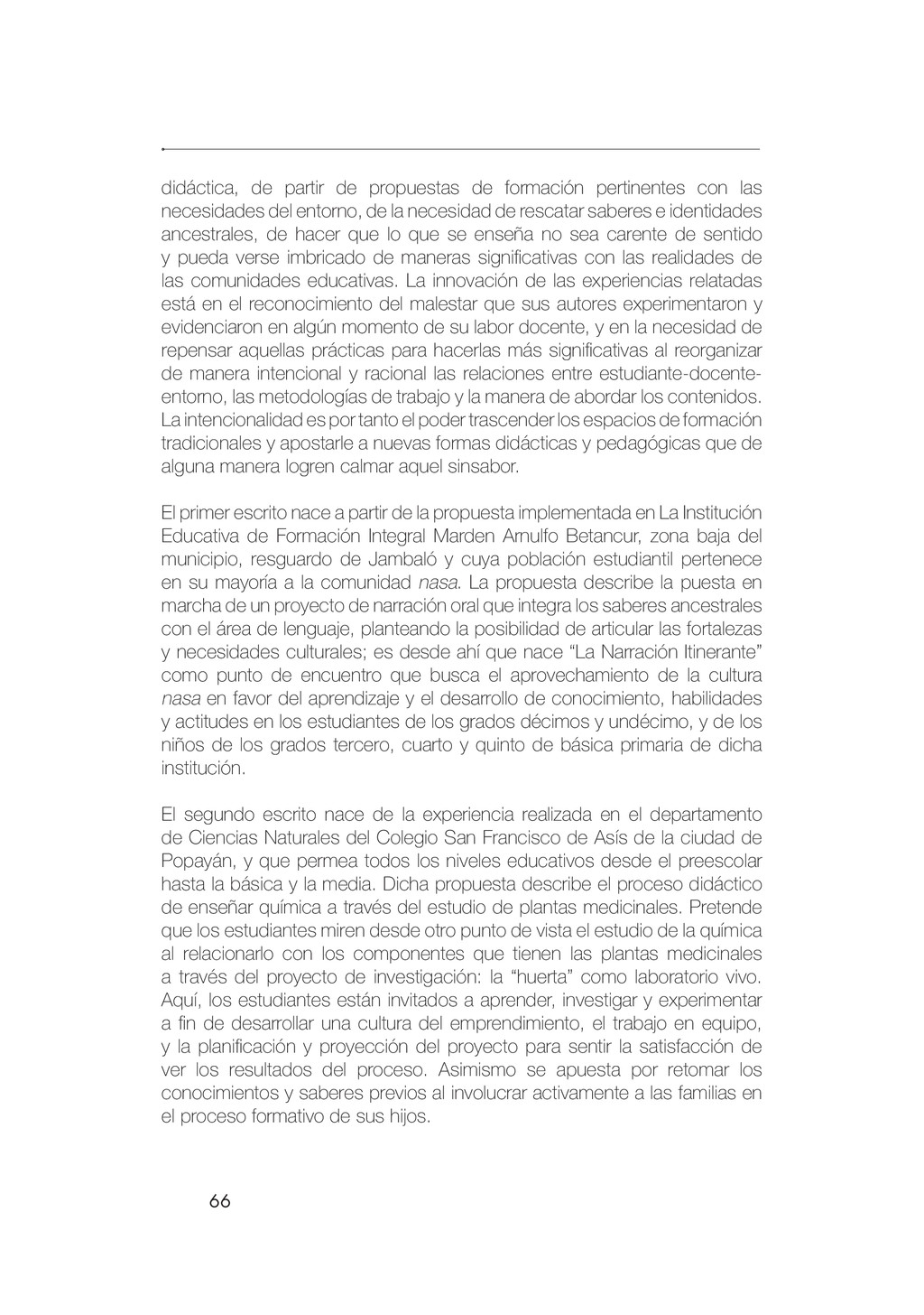 66 didáctica, de partir de propuestas de formac...