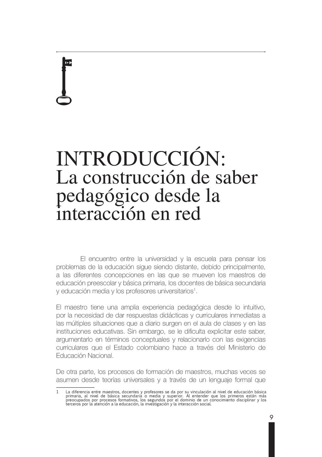 9 INTRODUCCIÓN: La construcción de saber pedagó...