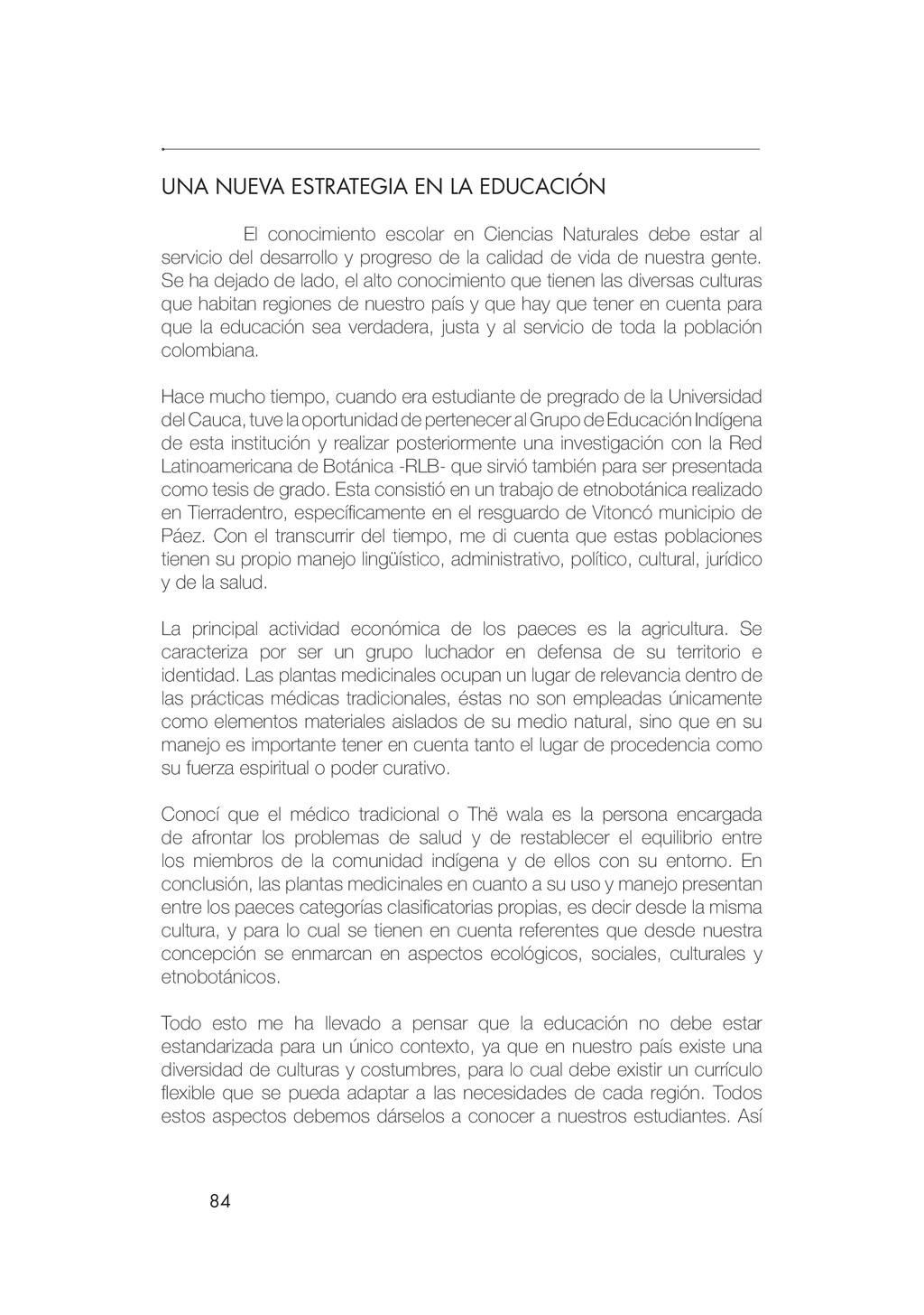 84 UNA NUEVA ESTRATEGIA EN LA EDUCACIÓN El cono...