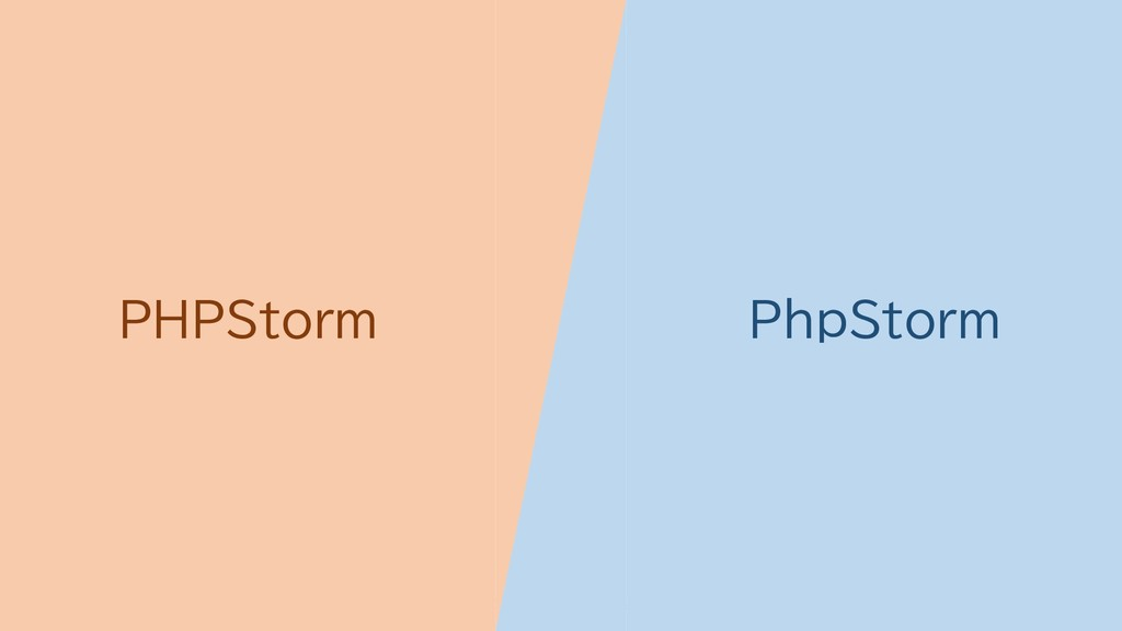 07/09/2019 人々はなぜキャピタライズをしないのか? 18 PHPStorm PhpS...