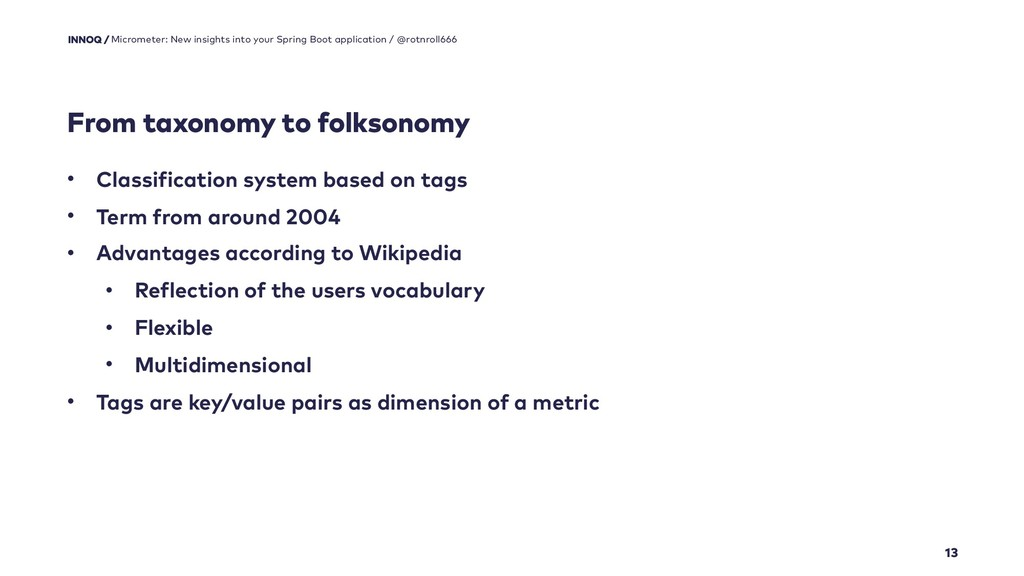 From taxonomy to folksonomy 13 Micrometer: New ...