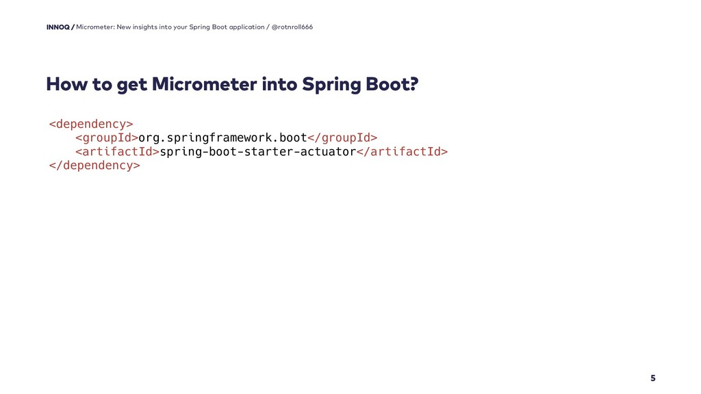 How to get Micrometer into Spring Boot? 5 Micro...