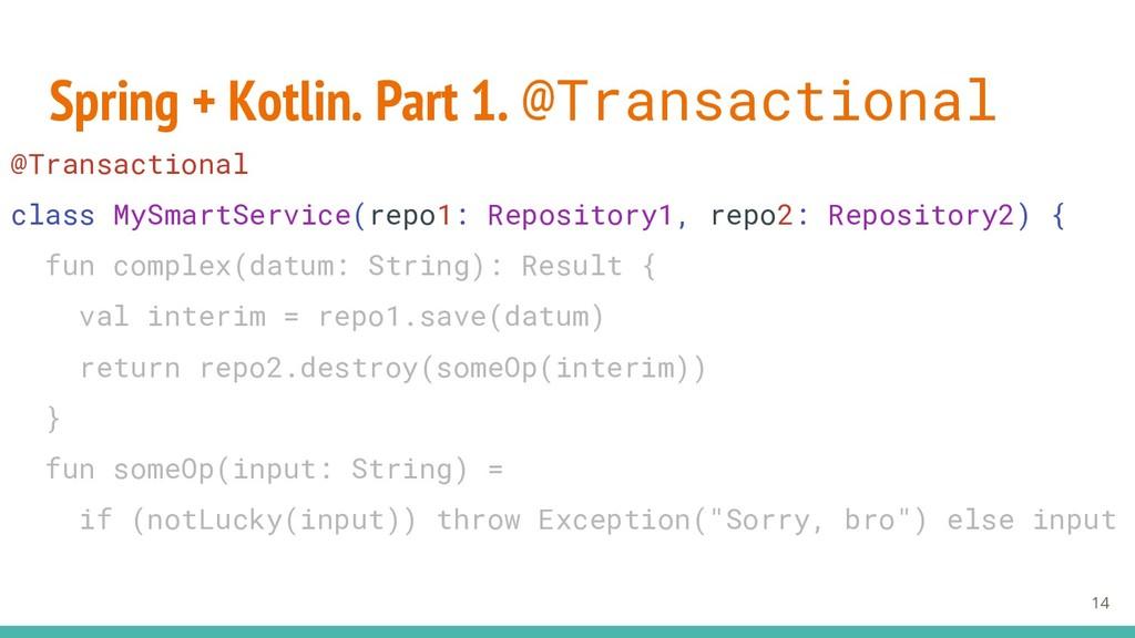Spring + Kotlin. Part 1. @Transactional 14 @Tra...