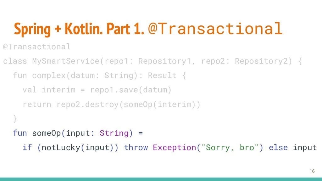Spring + Kotlin. Part 1. @Transactional 16 @Tra...