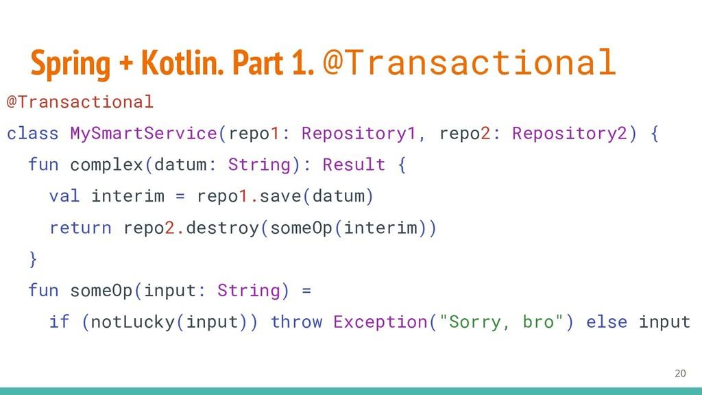 Spring + Kotlin. Part 1. @Transactional 20 @Tra...