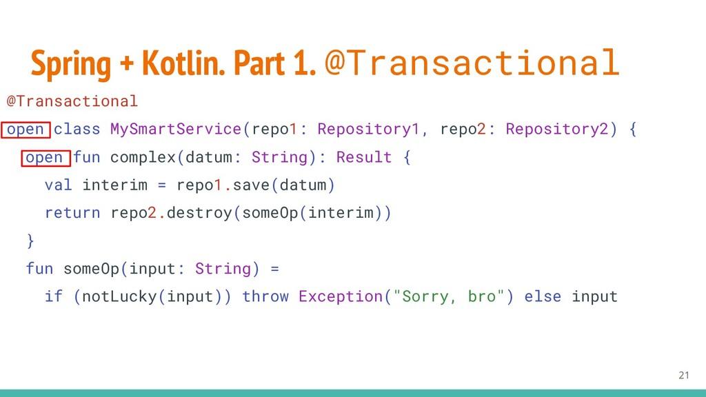 Spring + Kotlin. Part 1. @Transactional 21 @Tra...