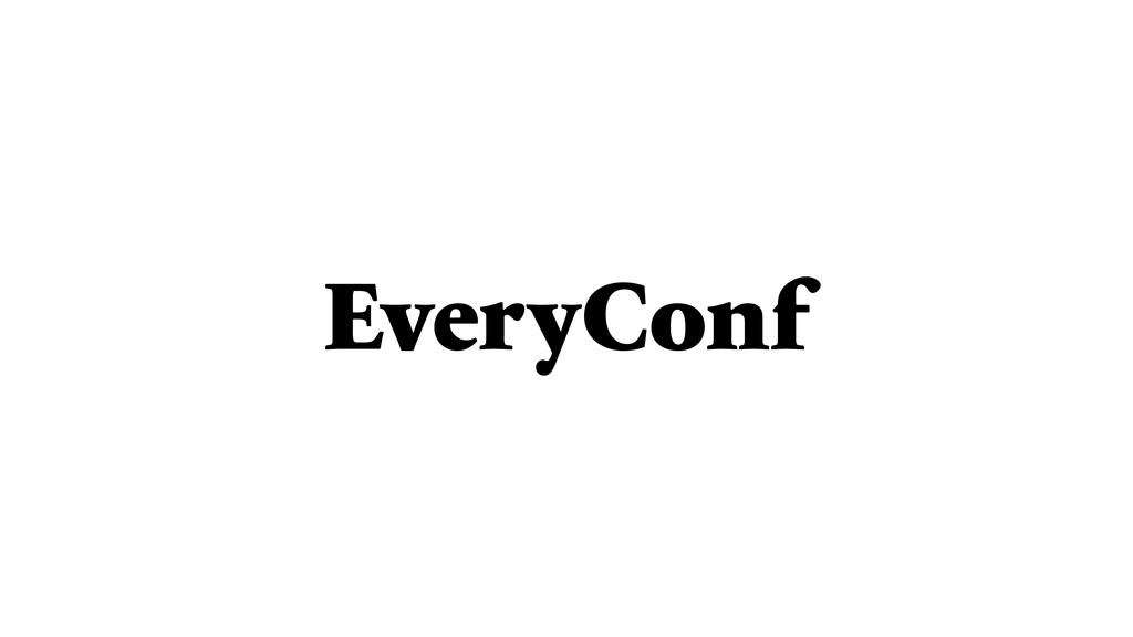 EveryConf
