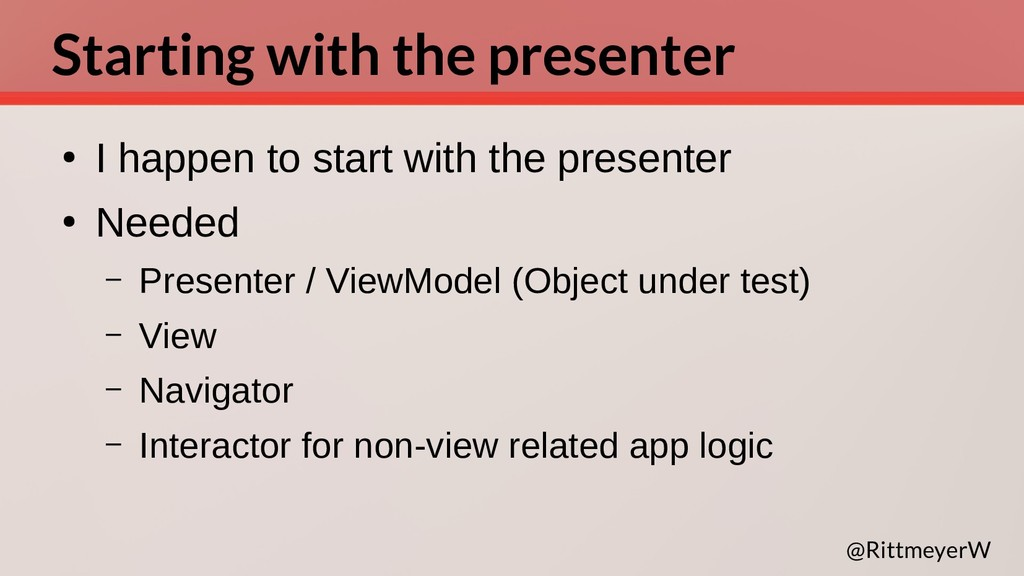 Starting with the presenter ● I happen to start...
