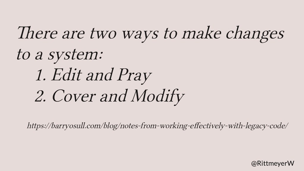 There are two ways to make changes to a system:...