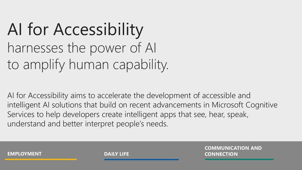 AI for Accessibility harnesses the power of AI ...