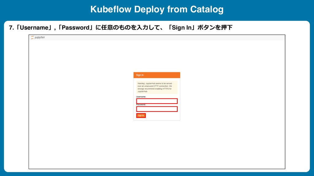 Kubeflow Deploy from Catalog 7.Username,Pass...