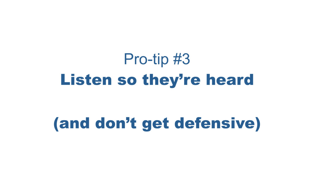 Pro-tip #3 