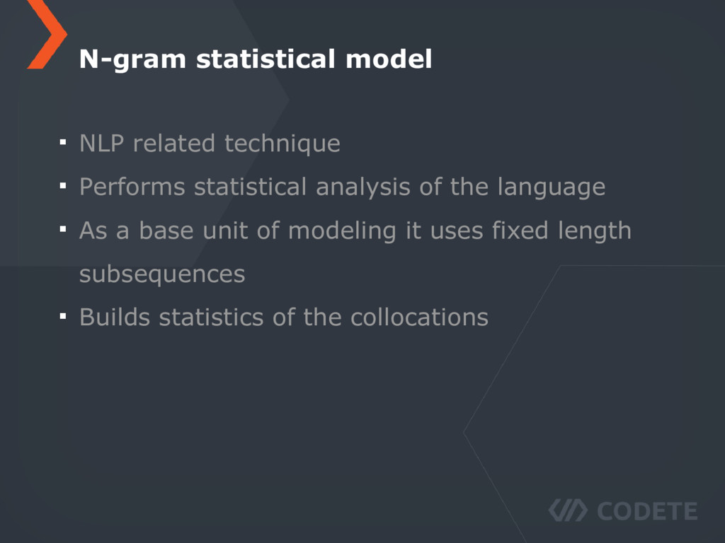 NLP related technique Performs statistical anal...