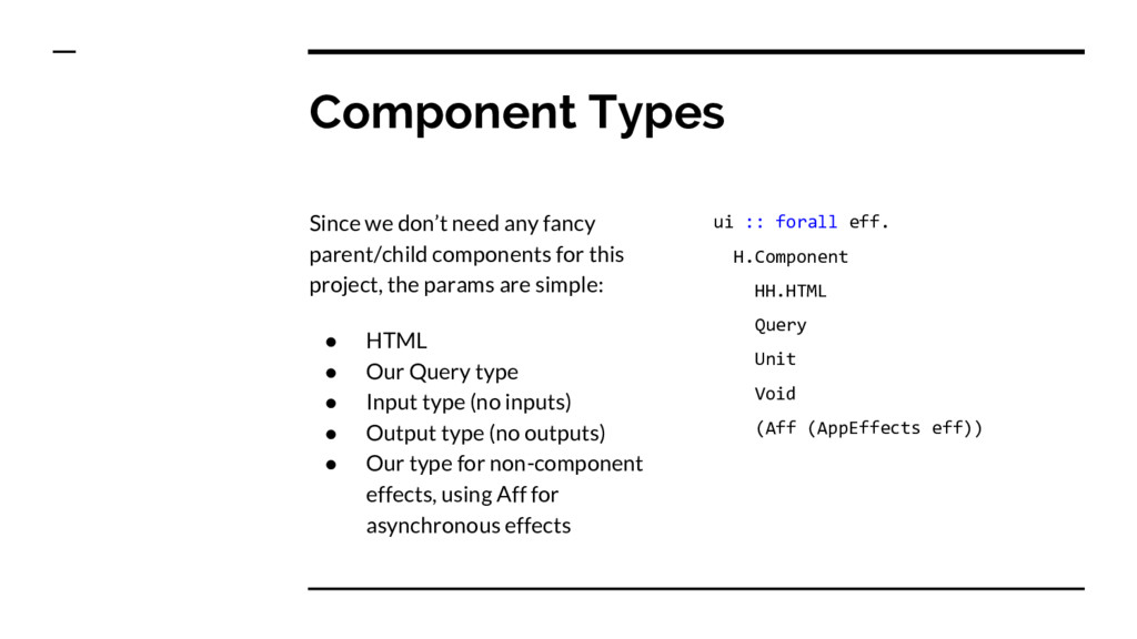 Component Types Since we don't need any fancy p...