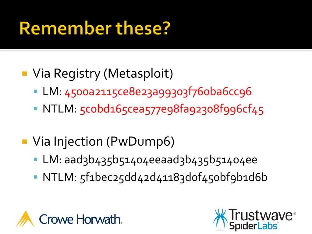 ¡ Via Registry (Metasploit)  § LM:...