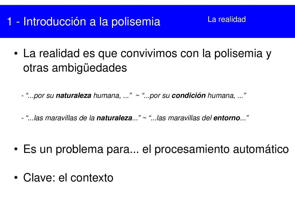 1  Introducción a la polisemia ● La realidad e...