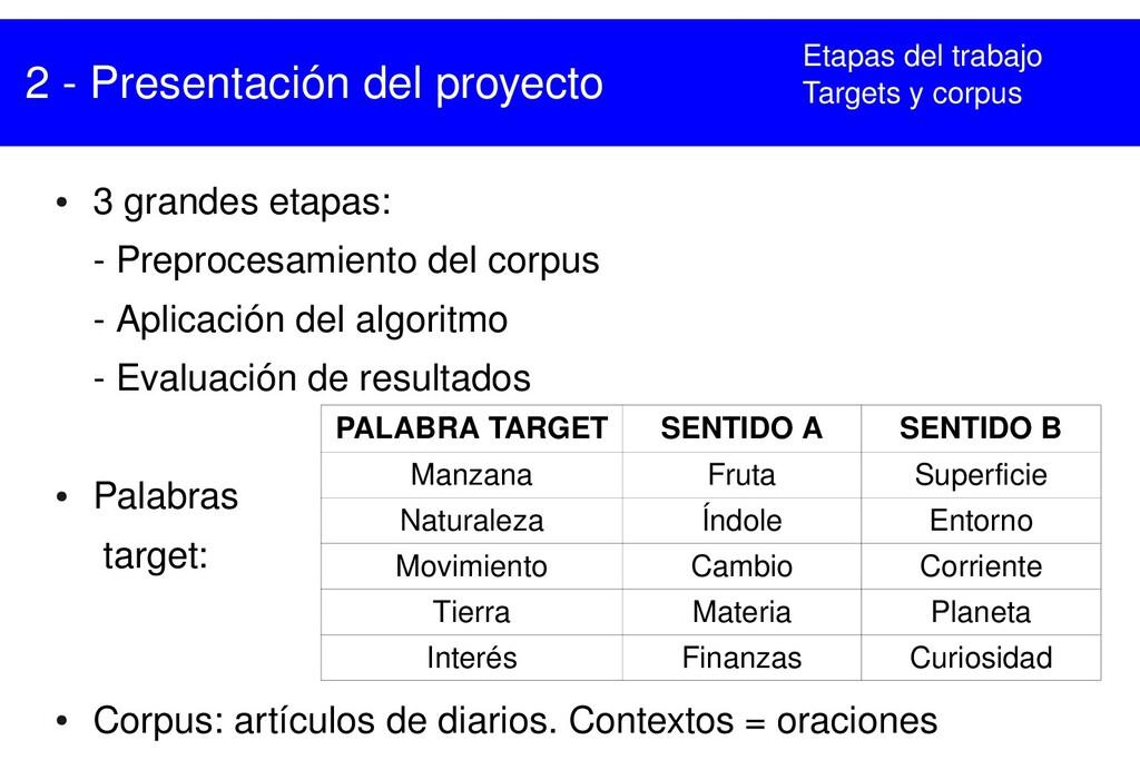 2  Presentación del proyecto ● 3 grandes etapa...