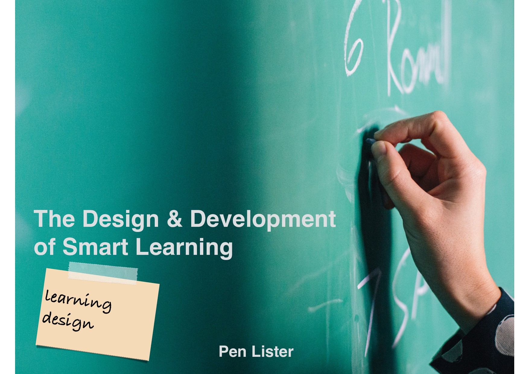 learning design The Design & Development of Sma...