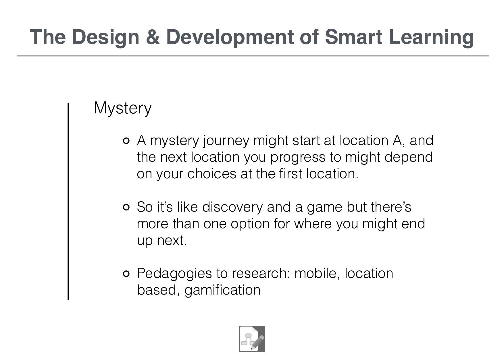 The Design & Development of Smart Learning Myst...