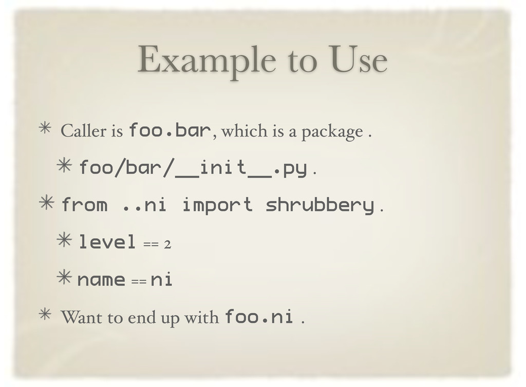 Example to Use Caller is foo.bar, which is a pa...