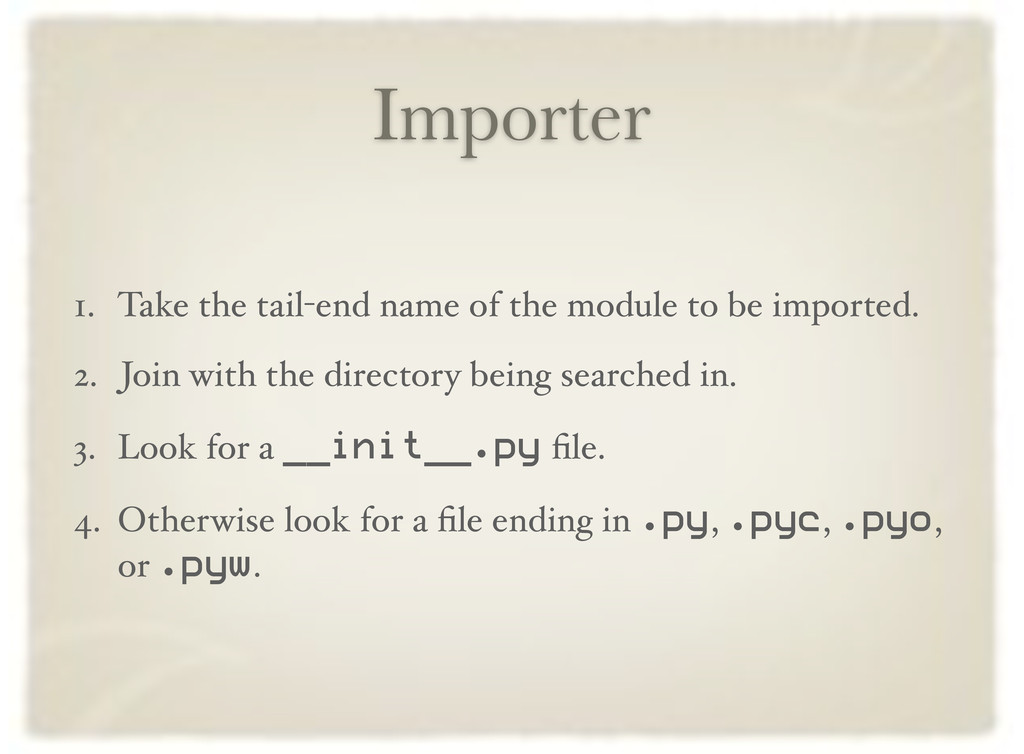 Importer 1. Take the tail-end name of the modul...