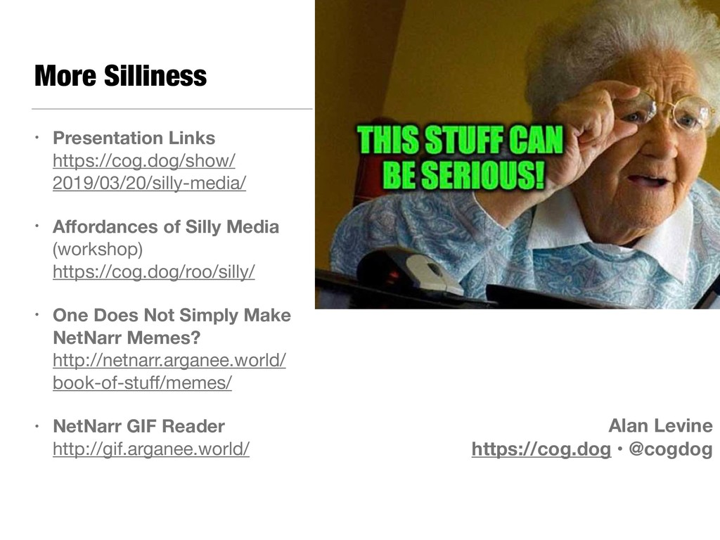 More Silliness • Presentation Links https://co...