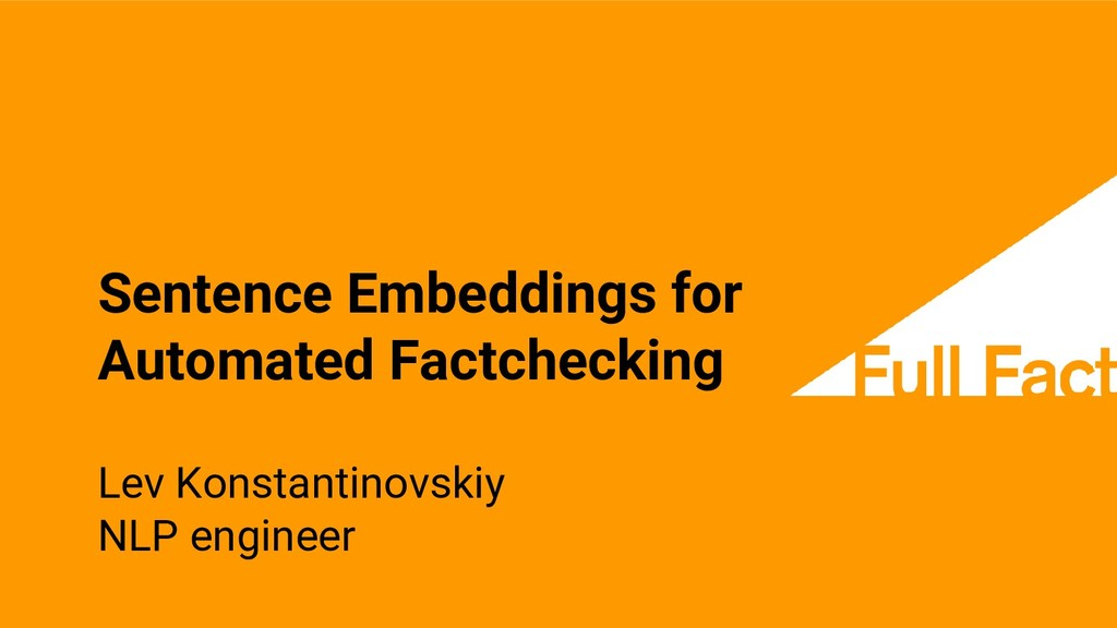 Sentence Embeddings for Automated Factchecking ...