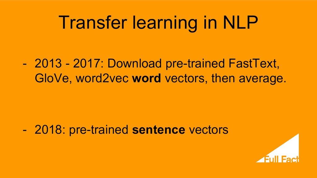 Transfer learning in NLP - 2013 - 2017: Downloa...