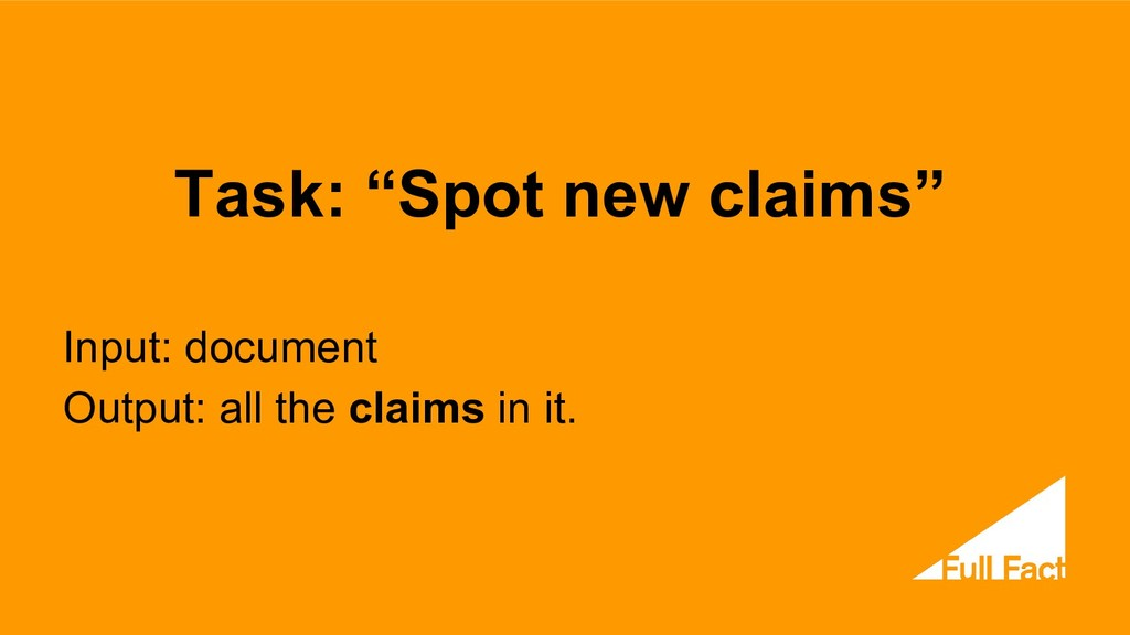 """Task: """"Spot new claims"""" Input: document Output:..."""