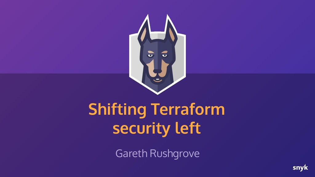 Shifting Terraform security left Gareth Rushgro...