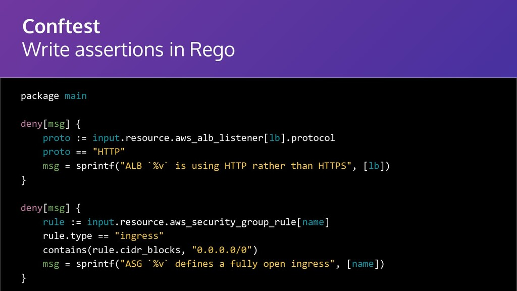 Conftest Write assertions in Rego package main ...