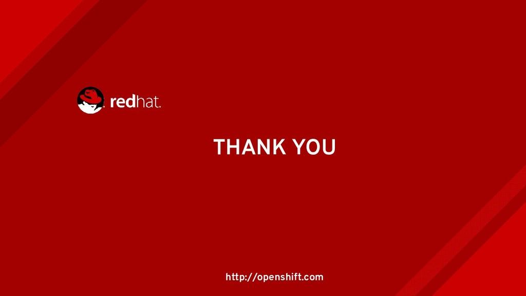 THANK YOU http://openshift.com