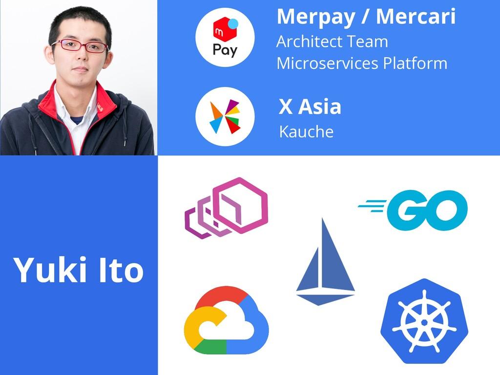 Merpay / Mercari   Architect Team   Microservic...